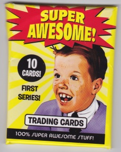 Super Awesome! Trading Cards